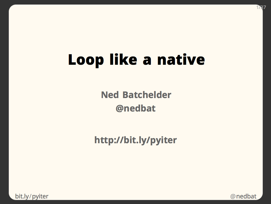 Loop like a native