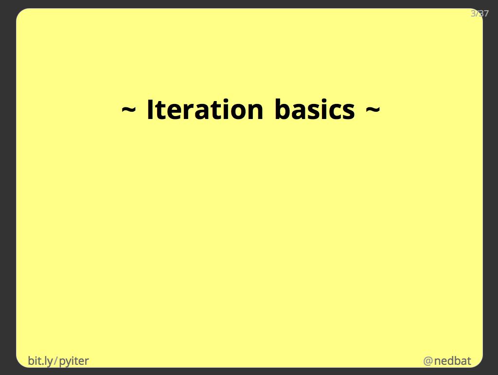 ~ Iteration basics ~
