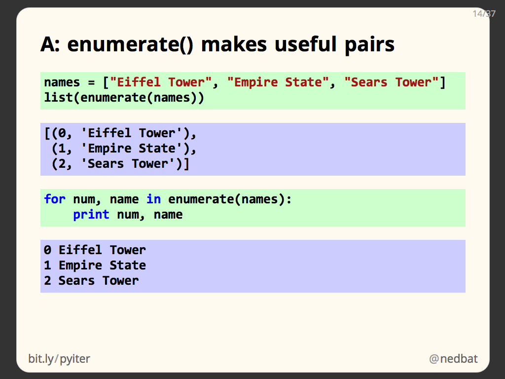 A: enumerate() makes useful pairs