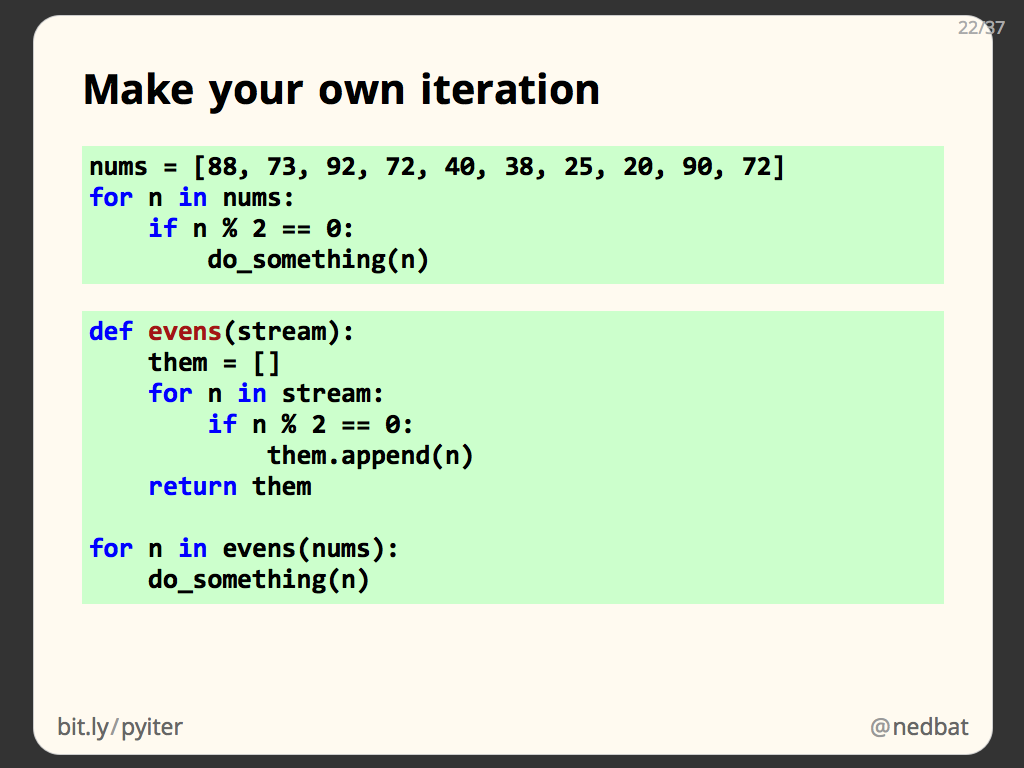 Make your own iteration