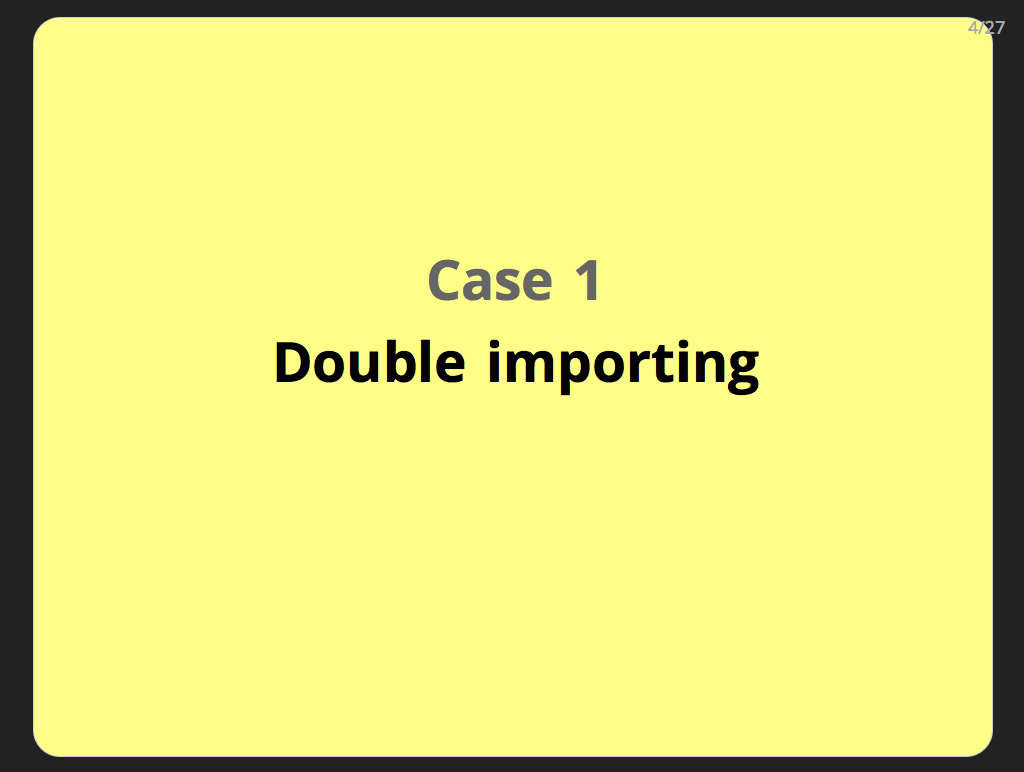 Case 1: Double importing