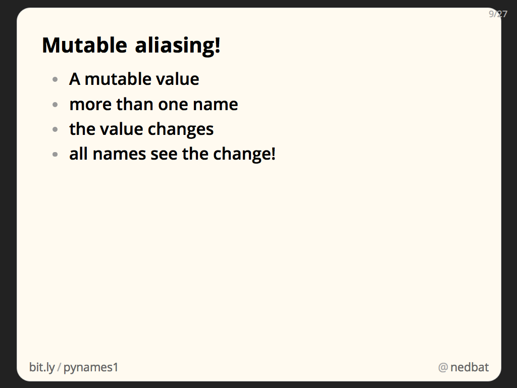 Mutable aliasing!