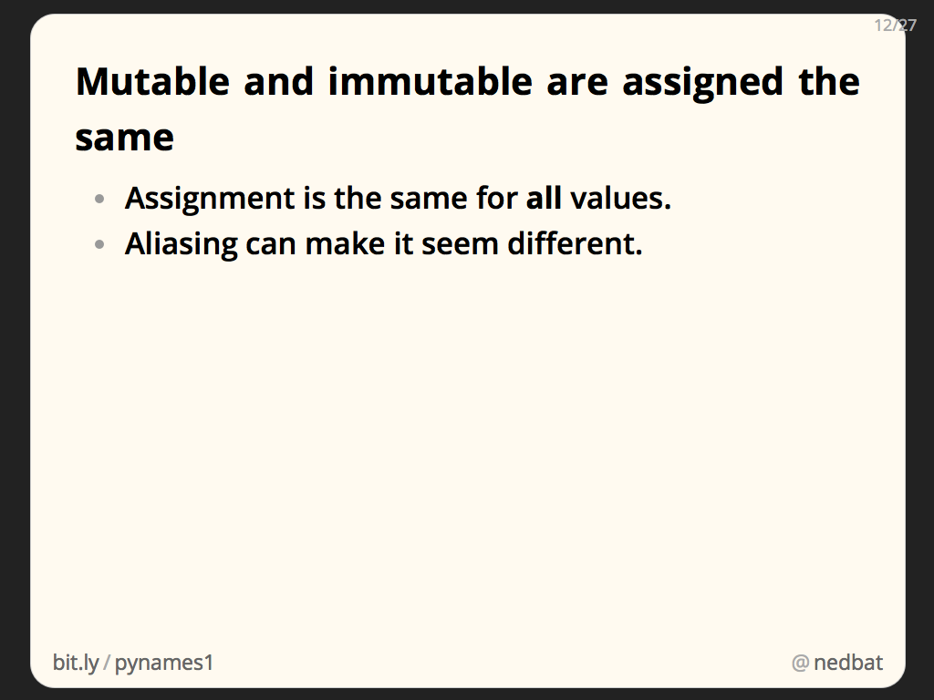 Mutable and immutable are assigned the same