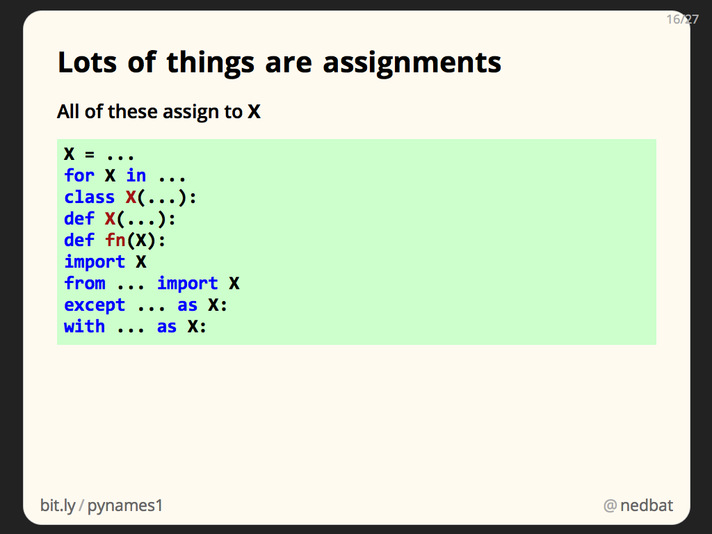 Lots of things are assignments