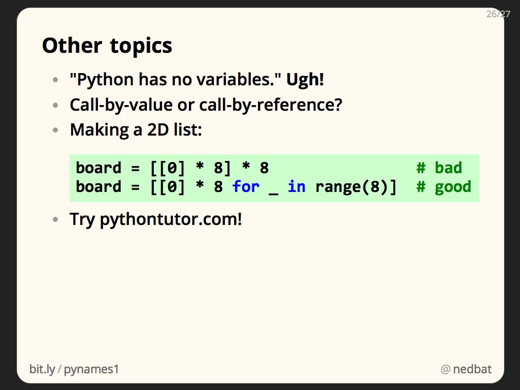 Ned Batchelder: Python Names and Values