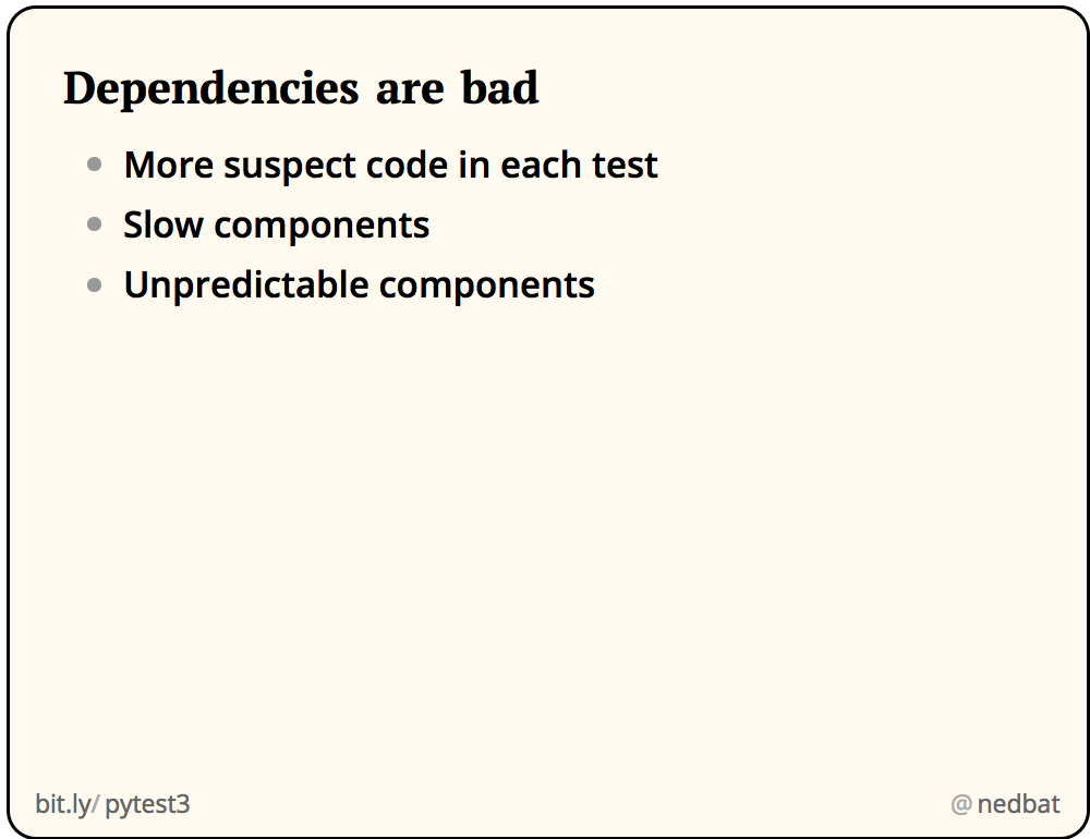 Dependencies are bad