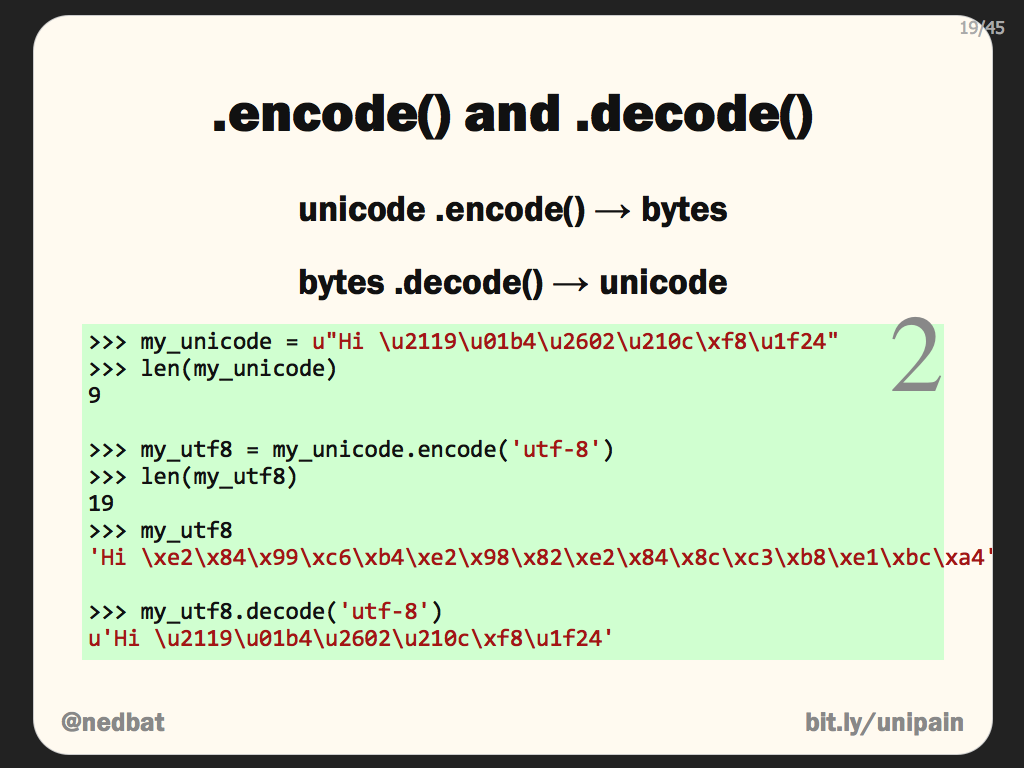 .encode() and .decode()