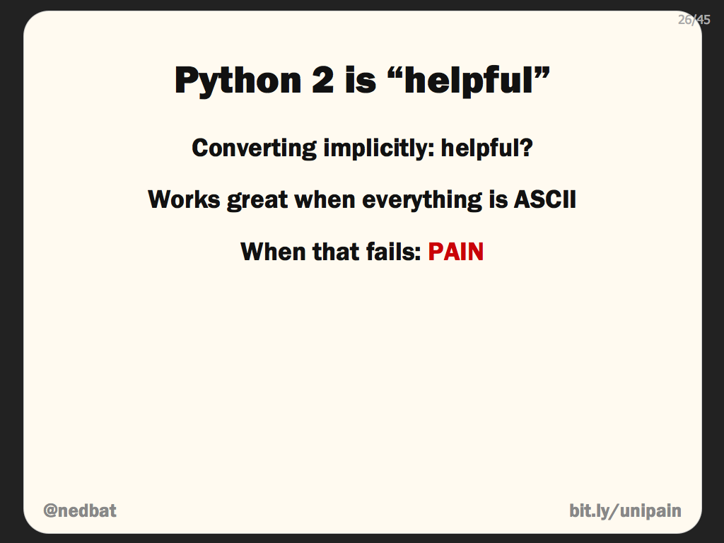 "Python 2 is ""helpful"""