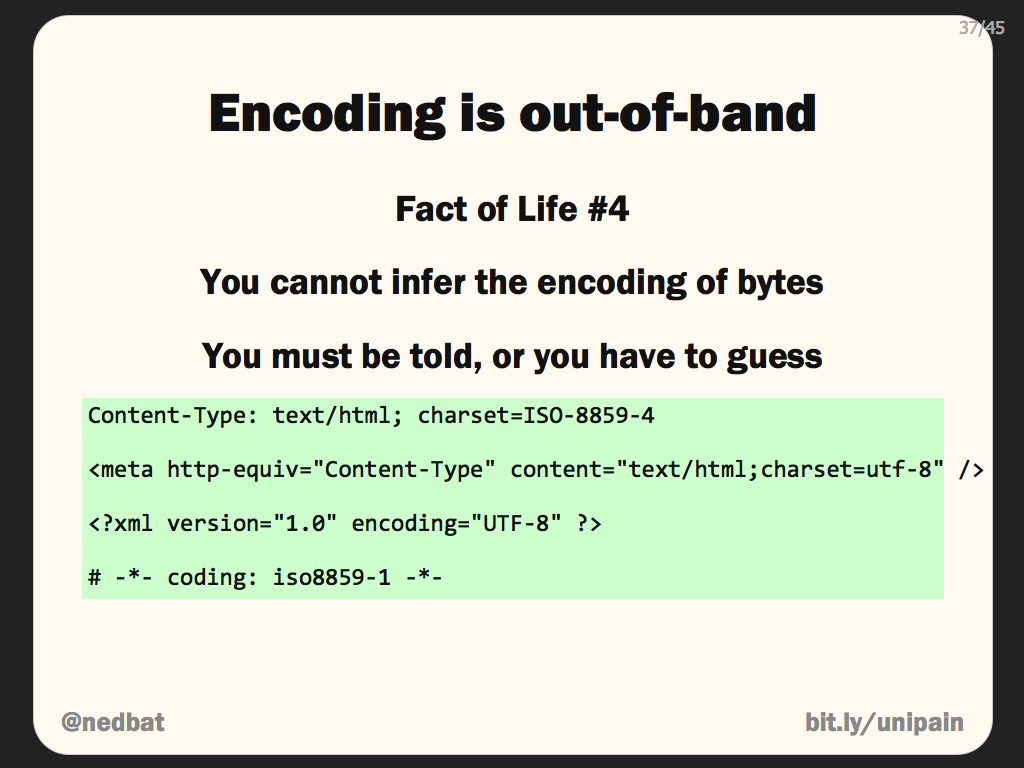 Encoding is out-of-band