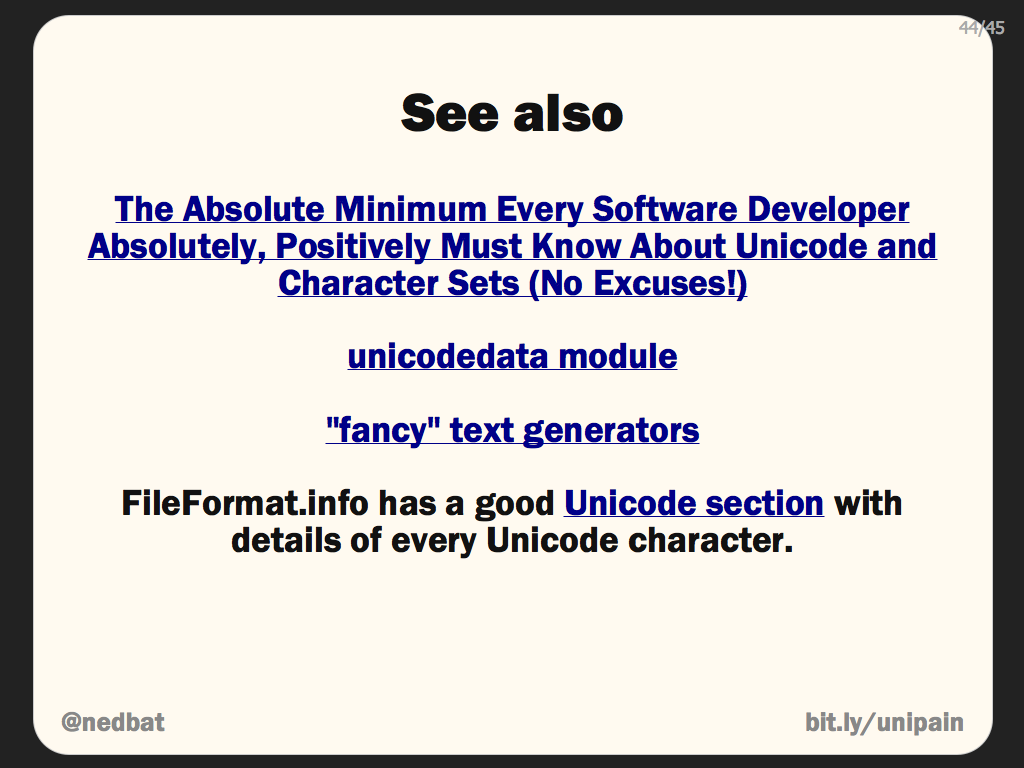 Ned Batchelder: Pragmatic Unicode